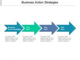 Business Action Strategies Ppt Powerpoint Presentation Icon Example Cpb