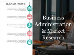 Business Administration And Market Research Ppt Background