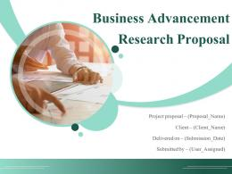 Business Advancement Research Proposal Powerpoint Presentation Slides