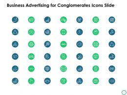 Business Advertising For Conglomerates Icons Slide Growth C952 Ppt Powerpoint Presentation