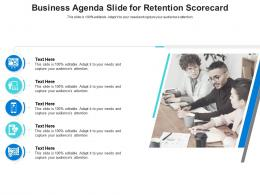 Business Agenda Slide For Retention Scorecard Infographic Template