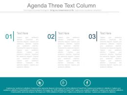 Business Agenda Three Text Coloumns Powerpoint Slides