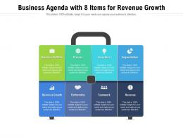Business Agenda With 8 Items For Revenue Growth