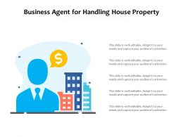 Business Agent For Handling House Property