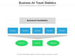 Business Air Travel Statistics Ppt Powerpoint Presentation Gallery Icons Cpb