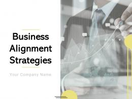 Business Alignment Strategies Powerpoint Presentation Slides