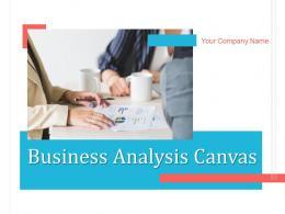 Business Analysis Canvas Powerpoint Presentation Slides