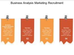Business Analysis Marketing Recruitment Ppt Powerpoint Presentation Show File Formats Cpb