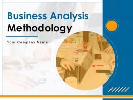 Business Analysis Methodology Powerpoint Presentation Slides