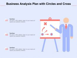 Business Analysis Plan With Circles And Cross