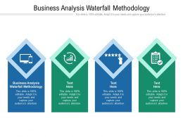 Business Analysis Waterfall Methodology Ppt Powerpoint Presentation Layouts Design Templates Cpb