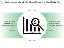 Business Analysis With Bar Graph Magnifying Glass Dollar Sign