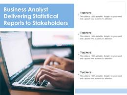 Business Analyst Delivering Statistical Reports To Stakeholders
