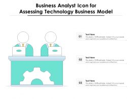 Business Analyst Icon For Assessing Technology Business Model