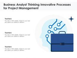 Business Analyst Thinking Innovative Processes For Project Management