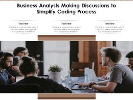 Business Analysts Making Discussions To Simplify Coding Process