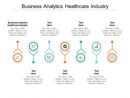 Business Analytics Healthcare Industry Ppt Powerpoint Presentation Summary Layout Ideas Cpb