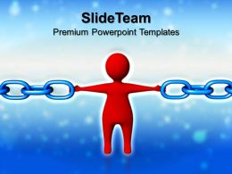 Business And Strategy Powerpoint Templates Strongest Link Chains Growth Ppt Presentation