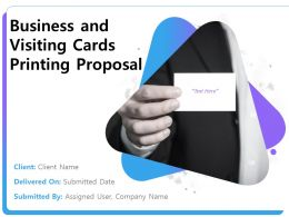 Business And Visiting Cards Printing Proposal Powerpoint Presentation Slides