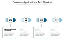 Business Applications Text Services Ppt Powerpoint Presentation Icon Portfolio Cpb
