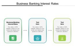 Business Banking Interest Rates Ppt Powerpoint Presentation Visual Aids Cpb