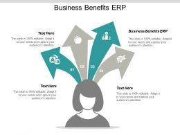 Business Benefits ERP Ppt Powerpoint Presentation Slides Graphics Template Cpb