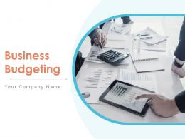 Business Budgeting Powerpoint Presentation Slides