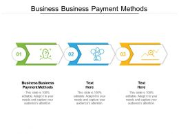 Business Business Payment Methods Ppt Presentation Infographic Template Shapes Cpb