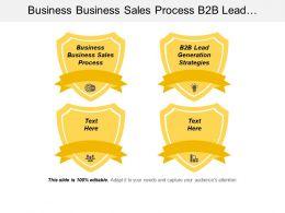 Business Business Sales Process B2b Lead Generation Strategies Cpb