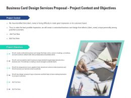 Business Card Design Services Proposal Project Context And Objectives Ppt Powerpoint Image