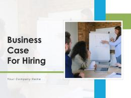 Business Case For Hiring Opportunity Statement Process Investment Requirements