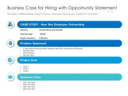 Business Case For Hiring With Opportunity Statement