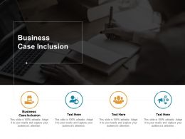 Business Case Inclusion Ppt Powerpoint Presentation Slides Sample Cpb
