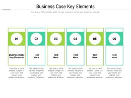Business Case Key Elements Ppt Powerpoint Presentation Layouts Templates Cpb