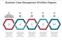 Business Case Management Workflow Diagram Ppt Powerpoint File Cpb