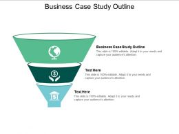 Business Case Study Outline Ppt Powerpoint Presentation Icon Graphic Tips Cpb