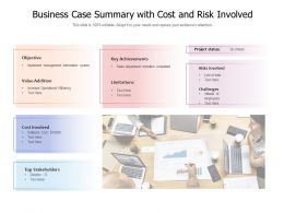 Business Case Summary With Cost And Risk Involved