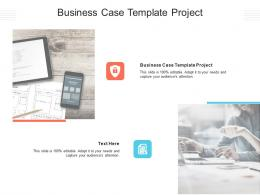 Business Case Template Project Ppt Powerpoint Presentation Infographic Template Graphics Download Cpb