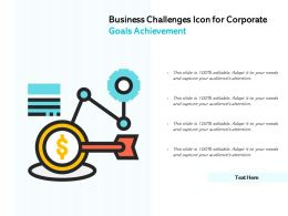 Business Challenges Icon For Corporate Goals Achievement