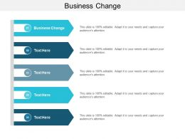 Business Change Ppt Powerpoint Presentation Layouts Graphics Download Cpb