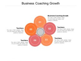 Business Coaching Growth Ppt Powerpoint Presentation Infographic Cpb