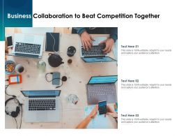 Business Collaboration To Beat Competition Together