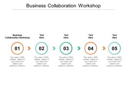 Business Collaboration Workshop Ppt Powerpoint Presentation Icon Infographic Template Cpb
