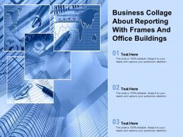 Business Collage About Reporting With Frames And Office Buildings