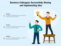 Business Colleagues Successfully Sharing And Implementing Idea