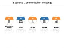 Business Communication Meetings Ppt Powerpoint Presentation Icon Guidelines Cpb
