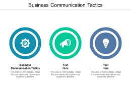 Business Communication Tactics Ppt Powerpoint Presentation File Influencers Cpb