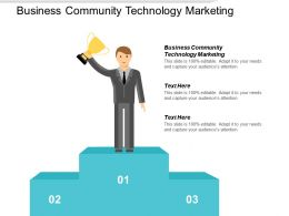 Business Community Technology Marketing Ppt Powerpoint Presentation Infographic Template Layouts Cpb