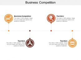 Business Competition Ppt Powerpoint Presentation Ideas Smartart Cpb