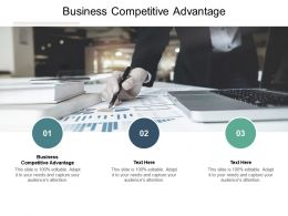 Business Competitive Advantage Ppt Powerpoint Presentation Infographic Template Layout Ideas Cpb